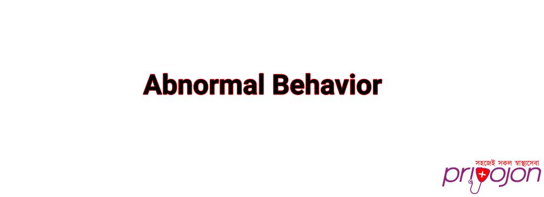 Abnormal Behabior